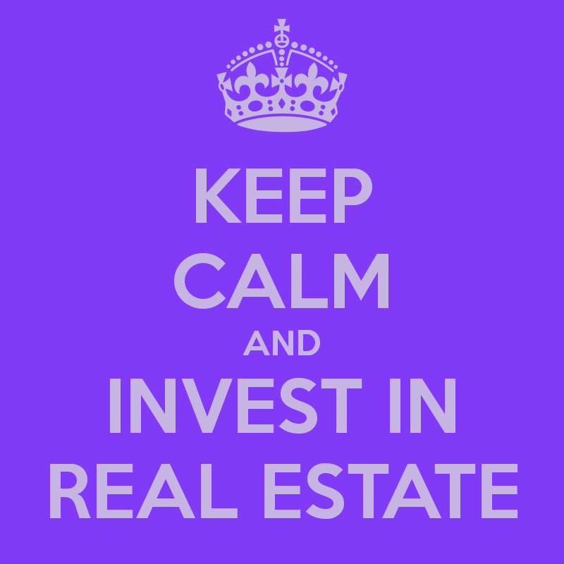 keep-calm-and-invest-in-real-estate